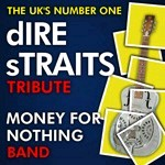 Dire Straits Tribute - Money for Nothing Band