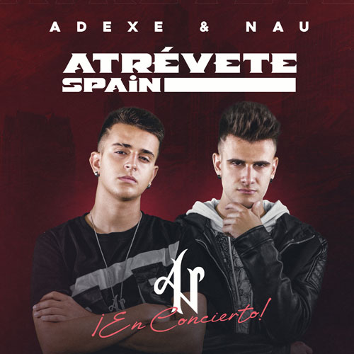 "Adexe & Nau - Indiscutible ""World Tour"""