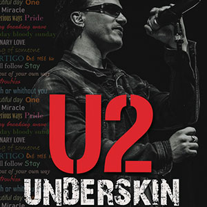 U2 UNDERSKIN - International Tribute Show